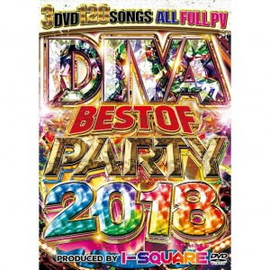 I-SQUARE DIVA BEST OF PARTY 2018 DVD 3枚組 全120曲!