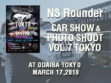 NS Rounder CAR SHOW & PHOTO SHOOT VOL.7 TOKYO